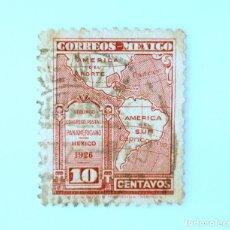 Sellos: SELLO POSTAL MÉXICO 1926, 10 CTS, SEGUNDO CONGRESO POSTAL PANAMERICANO, USADO. Lote 232515665