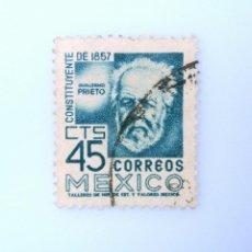 Sellos: SELLO POSTAL MÉXICO 1957, 45 CTS, CONSTITUYENTE DE 1857 GUILLERMO PRIETO, USADO. Lote 232721855