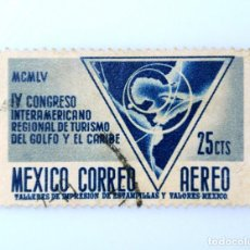 Sellos: SELLO POSTAL MÉXICO 1956, 25 CTS, IV CONGRESO INTERAMERICANO REGIONAL DE TURISMO, USADO. Lote 233175215