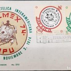 Sellos: O) 1974 MÉXICO, EXFILMEX 74, EXPOSICIÓN FILATÉLICA INTERAMERICANA DE HONOR A LA UPU, FDC XF. Lote 243691515