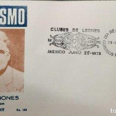 Sellos: O) 1972 MÉXICO, FUNDADOR DEL CLUB DE LEONES MELVIN JONES, CONVENCIÓN INTERNACIONAL, FDC XF. Lote 243695175