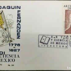 Sellos: O) 1972 MÉXICO, ARTE Y CIENCIA, JOSE JOAQUIN FERNANDEZ DE LIZARDI AUTOR, FDC XF. Lote 243912890