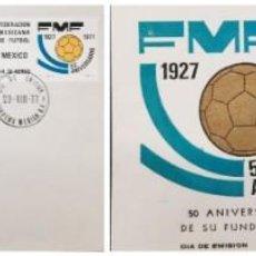 Sellos: O) 1977 MÉXICO, FÚTBOL DEPORTIVO, FEDERACIÓN MEXICANA DE FÚTBOL, FDC XF. Lote 255016795