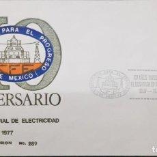 Sellos: O) 1977 MÉXICO, ENERGÍA, ENERGÍA ELÉCTRICA, ELECTRIFICACIÓN, PROGRAMA DE DESARROLLO MEXICANO, FDC XF. Lote 255428995