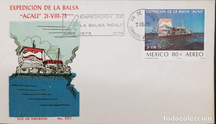 O) 1975 MEXICO, TRANS ATLANTIC VOYAGE FROM CANARY ISLANDS DE YUCATAN. COURT BALSA RAFT ACALI, FDC XF (Sellos - Extranjero - América - México)