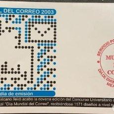Sellos: O) 2003 MÉXICO, PALOMA Y CARTA, DÍA MUNDIAL DEL CORREO, FDC XF. Lote 269752308