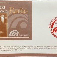 Sellos: O) 2004 MEXICO, ANTIGUA RADIO CON AURICULARES EN 1925, CULTURA EN LA RADIO, CULTURA, CYE, XEEP, FDC. Lote 269759978
