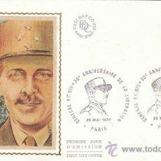 Sellos: FRANCIA, 30 ANIVº DE LA LIBERACIÓN, GENERAL KOENIG (2ª GUERRA MUNDIAL), PRIMER DIA 25-5-1974, SEDA. Lote 26046483