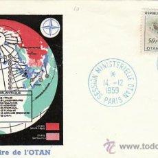 Sellos: FRANCIA IVERT 1228, 10º ANIVERSARIO DE LA OTAN, PRIMER DIA DE 14-12-1959. Lote 27219363
