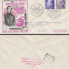 Sellos: AÑO 1953, CIUDADELA (BALEARES) HOMENAJE AL ALMIRANTE FERRAGUT, SOBRE DE GOMIS CIRCULADO. Lote 185908986