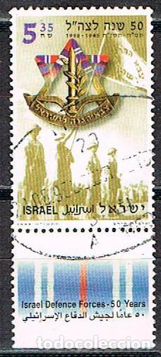 ISRAEL Nº 1462, 50 NIVERSARIO DE LAS FUERZAS ARMADAS ISRAELIES. USADO CON TAB (Sellos - Temáticas - Militar)