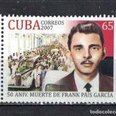 Sellos: 4974 CUBA 2007 MNH THE 50TH ANNIVERSARY OF THE DEATH OF FRANK PAIS. Lote 228165331