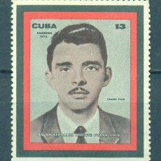 Timbres: 1793 CUBA 1972 MNH THE 15TH ANNIVERSARY OF THE DEATH OF FRANK PAIS. Lote 248518340