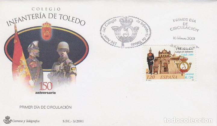 EDIFIL 3778, 150 ANIVERSARIO DEL COLEGIO DE INFANTERIA DE TOLEDO, PRIMER DIA DE 16-2-2001 (Sellos - Temáticas - Militar)