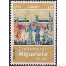 Sellos: ⚡ DISCOUNT URUGUAY 2009 THE 100TH ANNIVERSARY OF THE MIGUELETE SETTLEMENT MNH - AGRICULTURE. Lote 270390738