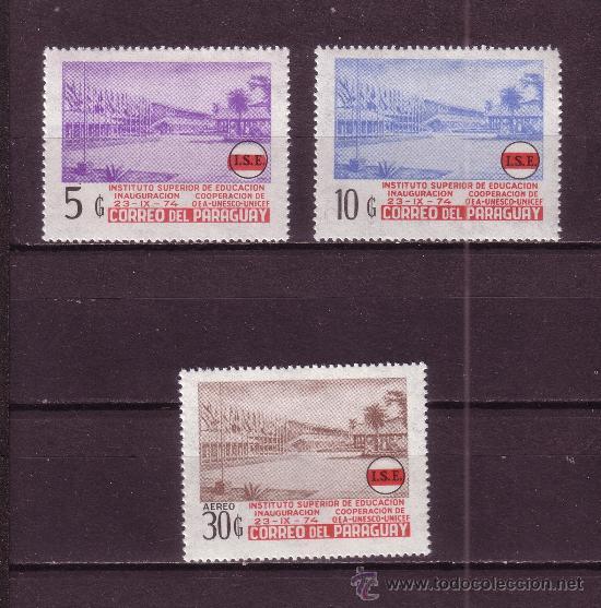 PARAGUAY 1495/96 Y AEREO 727*** - AÑO 1976 - INSTITUTO SUPERIOR DE EDUCACION (Sellos - Extranjero - América - Paraguay)