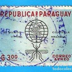 Sellos: PARAGUAY. 1962. LUCHA CONTRA LA MALARIA. Lote 208169611