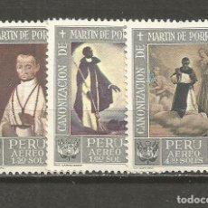 Sellos: PERU CORREO AEREO YVERT NUM. 198/200 ** SERIE COMPLETA SIN FIJASELLOS. Lote 133564522