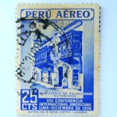 Sellos: SELLO POSTAL PERÚ 1938, 25 CTS,PALACIO TORRES TAGLE, VIII CONFERENCIA INTERNACIONAL AMERICANA, USADO. Lote 237006440