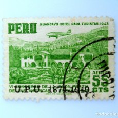Sellos: SELLO POSTAL PERÚ 1951, 55 CTS, HUANCAYO HOTEL PARA TURISTAS, IV CONGRESO, OVERPRINT U.P.U, USADO. Lote 237357005
