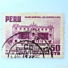 Sellos: SELLO POSTAL PERÚ 1951, 55 CTS, PALACIO ARZOBISPAL,LIMA, VI CONGRESO U.P. AMERICAS Y ESPAÑA, USADO. Lote 237358490