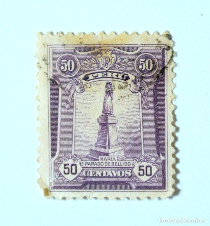 SELLO POSTAL PERÚ 1925, 50 CTS, MONUMENTO A MARIA PARADO DE BELLIDO, USADO (Sellos - Extranjero - América - Perú)