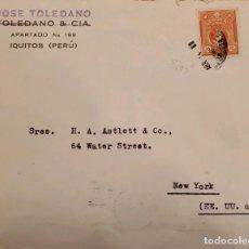 Sellos: O) 1925 PERÚ, PRESIDENTE BERNARDINO LEGUIA, JOSE TOLEDANO, IQUITOS CIRCULADO A USA. Lote 274644628