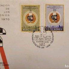 Sellos: O) 1970 PERÚ, NACIONALIZACIÓN TELEFÓNICA DEL SISTEMA TELEFÓNICO PERUANO, FDC XF. Lote 289896938