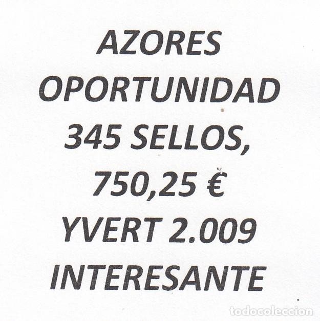 INTERESANTE LOTE AZORES, COMPUESTO POR 345 SELLOS, CON 750,25 € CATALOGO YVERT 2.009+ (Sellos - Extranjero - Europa - Portugal)