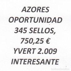 Sellos: INTERESANTE LOTE AZORES, COMPUESTO POR 345 SELLOS, CON 750,25 € CATALOGO YVERT 2.009+. Lote 202802906