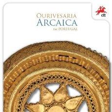 Sellos: PORTUGAL & PGSB ORFEBRERÍA ARCAICA EN PORTUGAL 2013 (86427). Lote 203005758