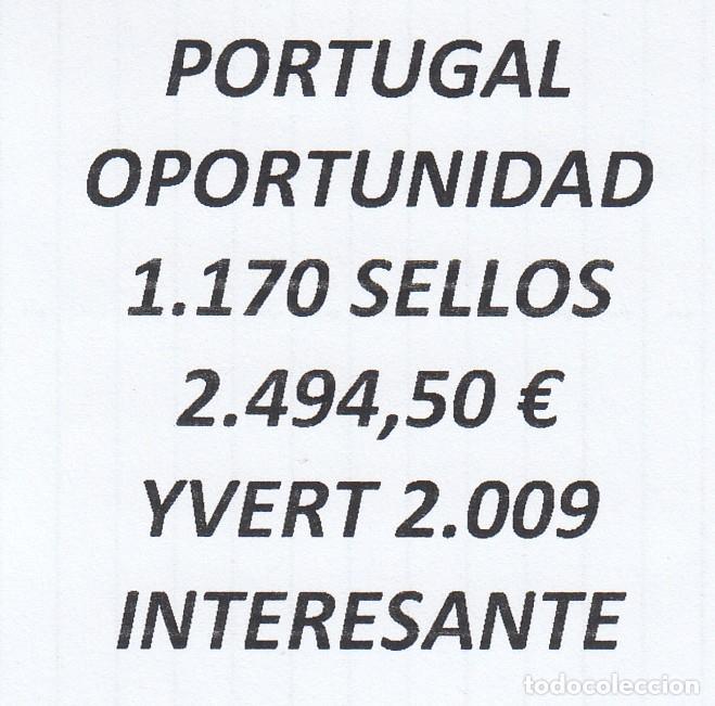 INTERESANTE LOTE PORTUGAL, COMPUESTO POR 1.170 SELLOS, CON 2.494,50 € CATALOGO YVERT 2.009+ (Sellos - Extranjero - Europa - Portugal)