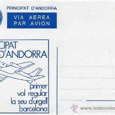 Selos: SOBRE ENTERO POSTAL ANDORRA - PRIMER VOL REGULAR LA SEU D'URGELL BARCELONA - NUEVO. Lote 31828961