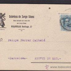 Sellos: ENTERO POSTAL CIRCULADO 1928 SOBRINOS DE JORGE SAENZ VALLADOLID . Lote 52531199