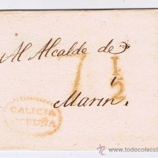 Sellos: ENVUELTA CIRCULADA 1824 DE CORUÑA AL ALCALDE DE MARIN CON MARCAS DE GALICIA . Lote 31179615