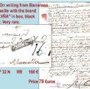 Sellos: 1764.-SOBREESCRITO SIGLO XVIII DE BARCELONA A MARSELLA. MARCA COMPLETA. CAT. 32 N MUY RARA.. Lote 35573766