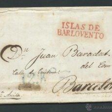 Sellos: CARTA PREFILATELIA AÑO 1838 DE SANTIAGO DE CUBA A BARCELONA SELLO ISLAS DE BARLOVENTO COLOR ROJO 12. Lote 29292965
