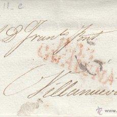 Sellos: PREFILATELIA CARTA COMPLETA DE REUS A VILLANUEVA 1832. Lote 53648567