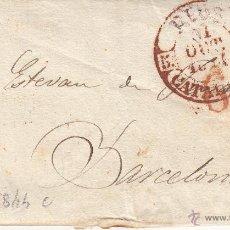 Sellos: PREFILATELIA CARTA COMPLETA DE REUS A BARCELONA 1844 - BAEZA Y MARCA PREFILATÉLICA. Lote 53648836
