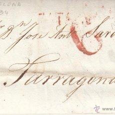 Sellos: PREFILATELIA CARTA COMPLETA DE BARCELONA A TARRAGONA 1834. Lote 53764286