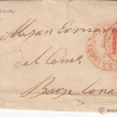 Sellos: PREFILATELIA CARTA COMPLETA DE TARRAGONA A BARCELONA 1854. Lote 53764392