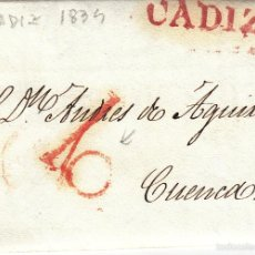 Sellos: PREFILATELIA.- CARTA COMPLETA DE CÁDIZ A CUENCA ---1834---. Lote 56021629