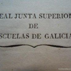 Sellos: 1834 DOCUMENTO REAL JUNTA SUPERIOR DE ESCUELAS DE GALICIA. Lote 57629949