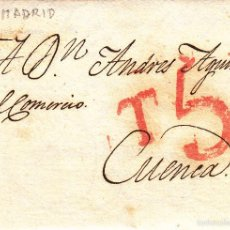 Sellos: PREFILATELIA.- CARTA COMPLETA DE MADRID A CUENCA --1825--. Lote 57939676