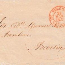 Sellos: 1847 MARCA PREFILATELICA SELLO CIRCULAR 11 TOLOSA VIZCAYA EN ROJO. DIRIGIDO A AZCOITIA. Lote 58229804