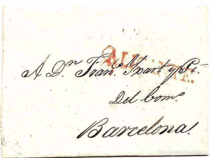 CARTA PREFILATELIA AÑO 1827 - ALICANTE CON DESTINO BARCELONA -COMPLETA (Filatelia - Sellos - Prefilatelia)
