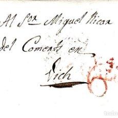 Sellos: PREFILATELIA-CARTA COMPLETA DE VILAFRANCA DEL PENEDÉS A VIC 1842- PORTEO 6 TRAZO FINO -RR. Lote 86874336