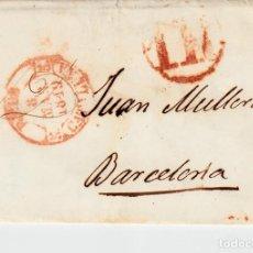 Sellos: PREFILATELIA - CARTA COMPLETA DE REUS A BARCELONA NUM. 12 AÑO 1849 PORTEO 1R -CÍRCULO-. Lote 87626512