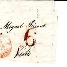 Sellos: PREFILATELIA - CARTA COMPLETA DE REUS -1843- A VIC MARCA NUM. 12 PORTEO 6 . Lote 88355636