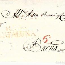 Sellos: PREFILATELIA - CARTA COMPLETA DE REUS (1831) A BARCELONA MARCA 11 PORTEO 6. Lote 93162290